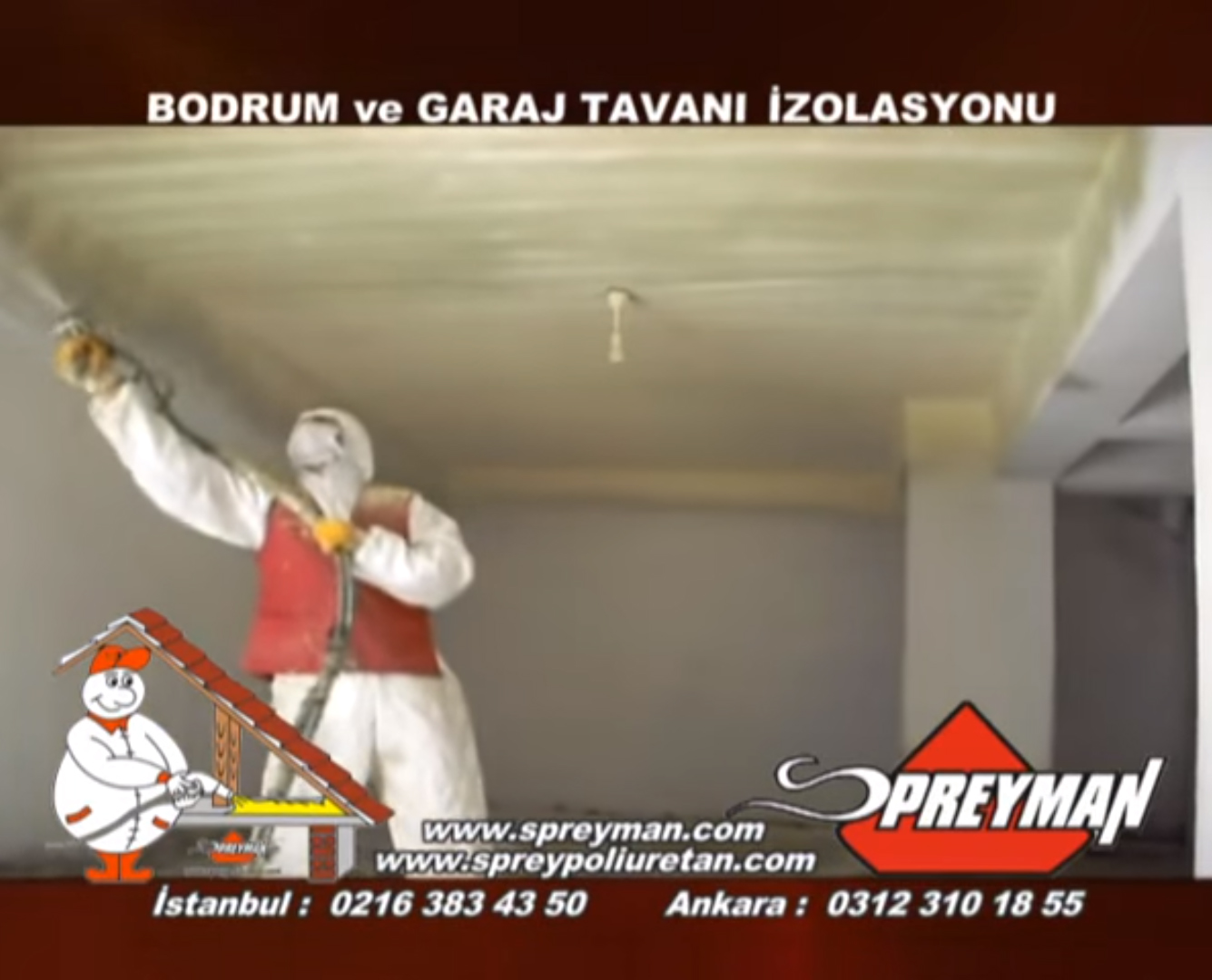 Spreyman – Sprey Poliüretan Köpük Bodrum ve Garaj İzolasyonu
